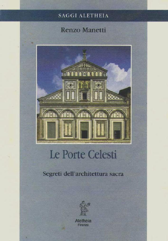 Le Porte Celesti: segreti dell'architettura sacra.