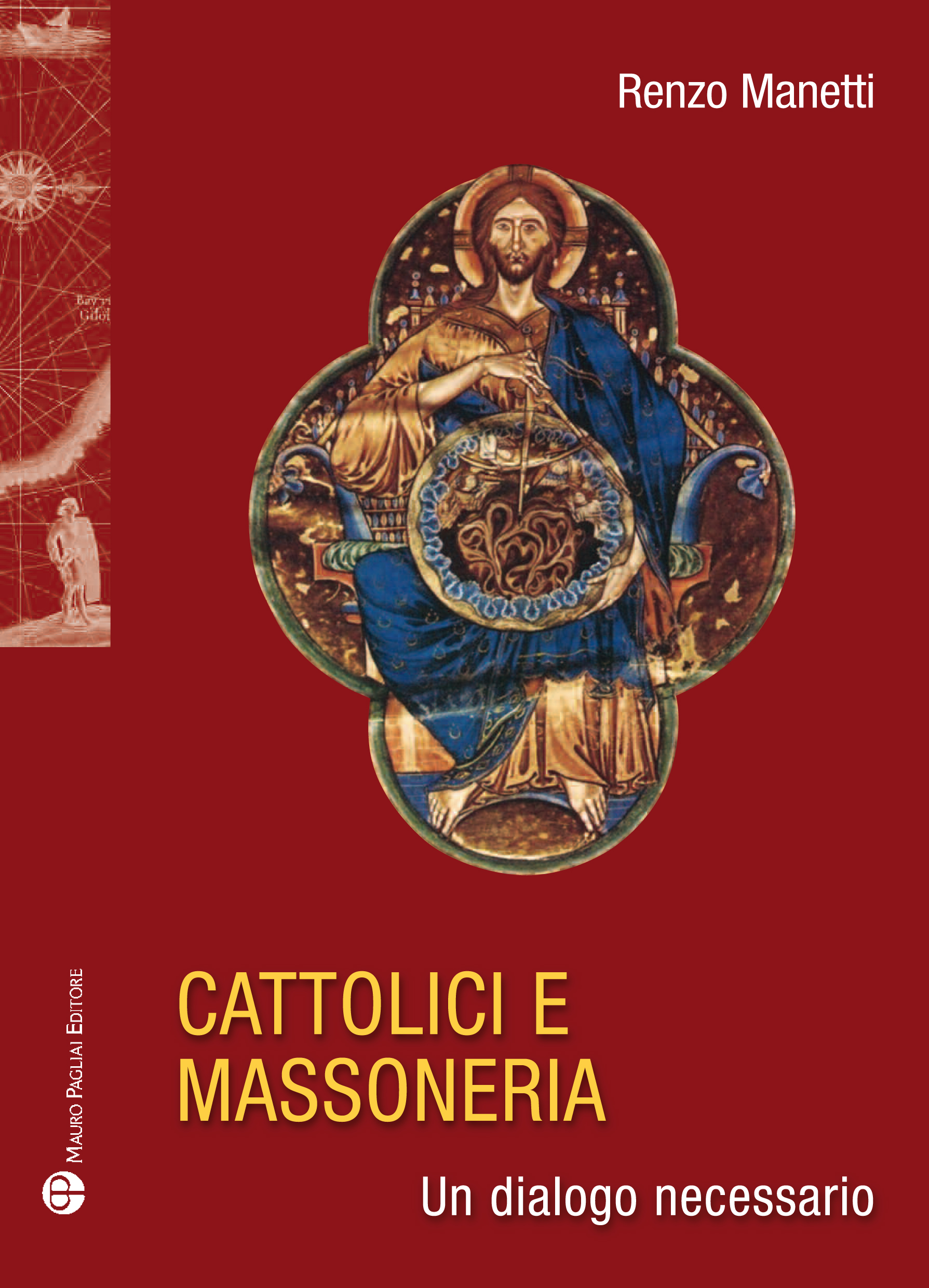 Cattolici e massoneria. Un dialogo necessario